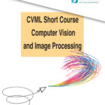 CVML Short Course – Computer Vision and Image Processing